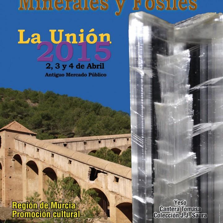 Cartel Feria de Minerales y Fósiles de La Unión.2015